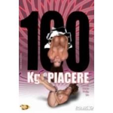 100 KG DI PIACERE