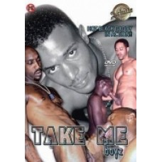TAKE ME BOYZ